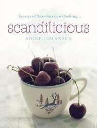 Secrets of scandinavian cooking ... - scandilicious