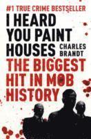 bokomslag I heard you paint houses - now filmed as the irishman directed by martin sc