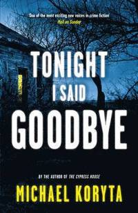 bokomslag Tonight I Said Goodbye