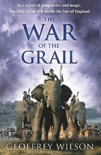 bokomslag The War of the Grail