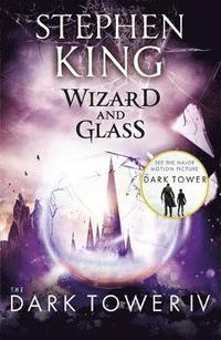bokomslag Dark tower iv: wizard and glass - (volume 4)