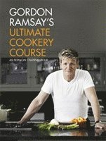 bokomslag Gordon Ramsay's Ultimate Cookery Course