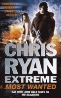 bokomslag Chris Ryan Extreme: Most Wanted