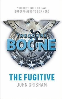 bokomslag The Fugitive: Theodore Boone