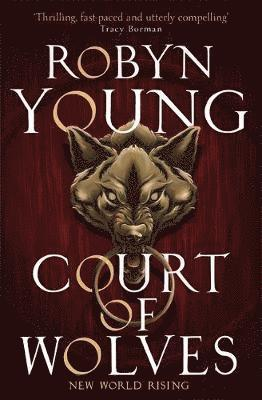 bokomslag Court of Wolves: New World Rising Series Book 2