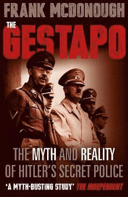 bokomslag The Gestapo: The Myth and Reality of Hitler's Secret Police