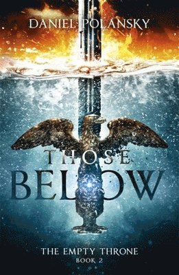 bokomslag Those below: the empty throne book 2
