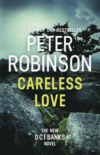 bokomslag Careless Love: DCI Banks 25