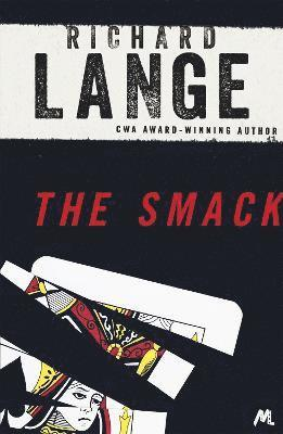 bokomslag The Smack: Gritty and gripping LA noir