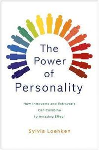 bokomslag Power of personality - how introverts and extroverts can combine to amazing