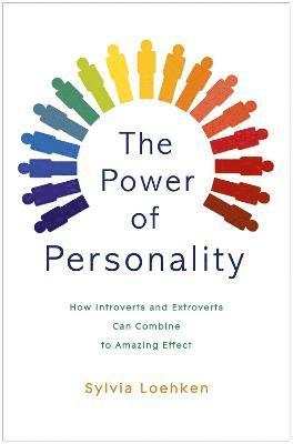 Power of personality - how introverts and extroverts can combine to amazing
