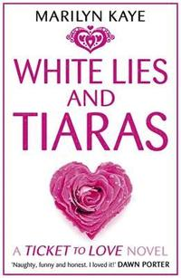 bokomslag White Lies and Tiaras