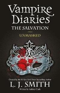bokomslag The Vampire Diaries: The Salvation: Unmasked