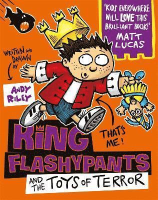 bokomslag King Flashypants and the Dolls of Doom: Book 3