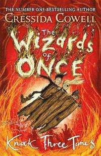 bokomslag The Wizards of Once: Knock Three Times