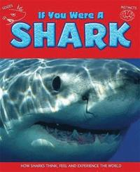 bokomslag If You Were a Shark