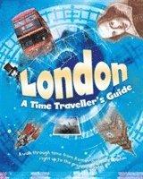 bokomslag London: A Time Traveller's Guide