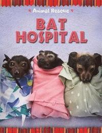bokomslag Animal Rescue: Bat Hospital