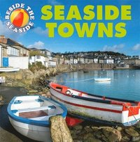 bokomslag Beside the Seaside: Seaside Towns