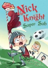 bokomslag Race Ahead With Reading: Nick Knight Super Sub