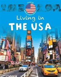 bokomslag Living in North &; South America: The USA
