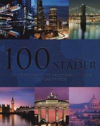 bokomslag 100 Städer