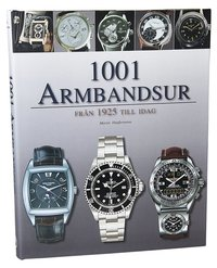 1001 Armbandsur från 1925 till idag