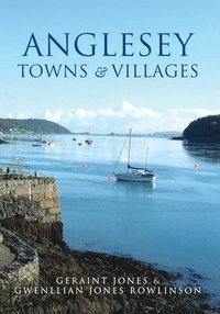 bokomslag Anglesey Towns and Villages