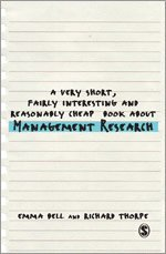 bokomslag A Very Short, Fairly Interesting and Reasonably Cheap Book about Management Research