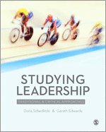 bokomslag Studying Leadership: Traditional and Critical Approaches