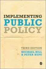 bokomslag Implementing Public Policy: An Introduction to the Study of Operational Governance