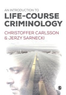 bokomslag An Introduction to Life-Course Criminology
