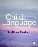 Child Language: Acquisition and Development 1