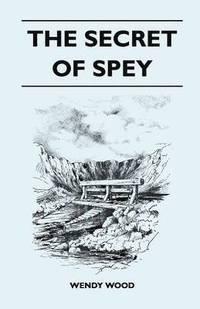 bokomslag The Secret of Spey