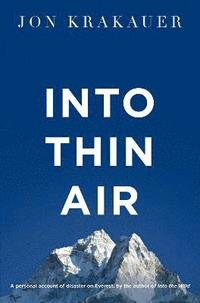 bokomslag Into thin air - a personal account of the everest disaster