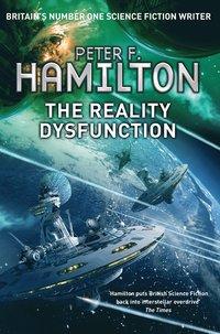 bokomslag The Reality Dysfunction (Night Dawn Trilogy 1)