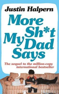bokomslag More Shit My Dad Says