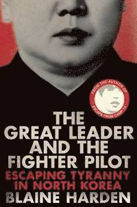 bokomslag The Great Leader and the Fighter Pilot