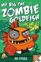bokomslag My Big Fat Zombie Goldfish 5: Live and Let Swim