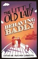 The Little Old Lady Behaving Badly 1