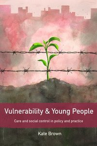 bokomslag Vulnerability and Young People