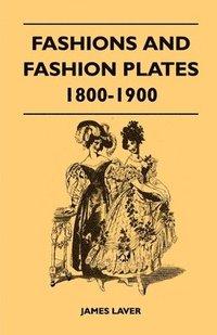 bokomslag Fashions and Fashion Plates 1800-1900