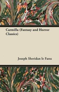 bokomslag Carmilla (Fantasy and Horror Classics)