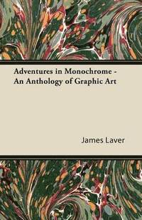 bokomslag Adventures in Monochrome - An Anthology of Graphic Art