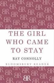 bokomslag The Girl Who Came to Stay