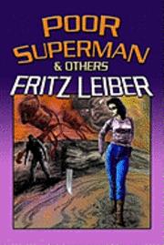 bokomslag Poor Superman and Others