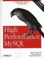 bokomslag High Performance MySQL: Optimization, Backups, Replication, and More