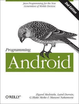 bokomslag Programming Android: Java Programming for the New Generation of Mobile Devices