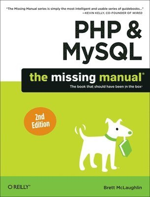 bokomslag PHP & MySQL: The Missing Manual 2nd Edition