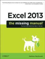 bokomslag Excel 2013: The Missing Manual